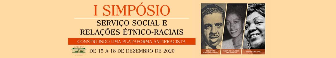 I SIMPOSIO SERVIÇO SOCIAL E RELAÇÕES ÉTNICO RACIAIS
